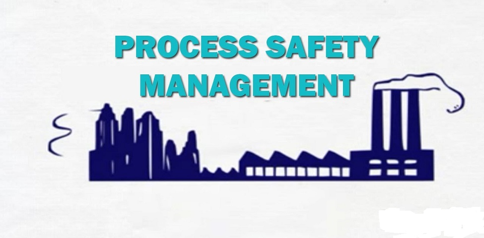 Process Safety Management: What is it and why do we need it?