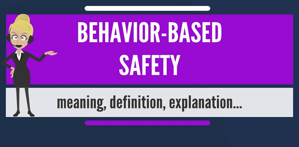 What is Behavior-Based Safety?